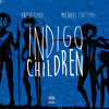 FreshfromDE feat. Michael Christmas - Indigo Children (prod. David Yields)