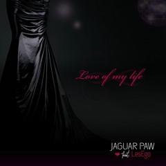 Jaguar Paw feat Les-Ego - Love Of My Life