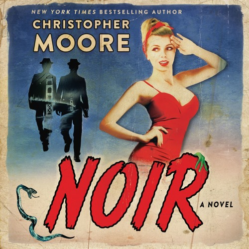 Christopher Moore on NOIR