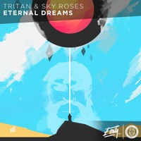 Tritan & Sky Roses - Eternal Dreams [Eonity Exclusive]