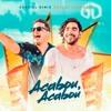 VS Acabou, Acabou - Gabriel Diniz ft. Wesley Safadão