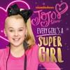 Every Girl's a Super Girl - Single