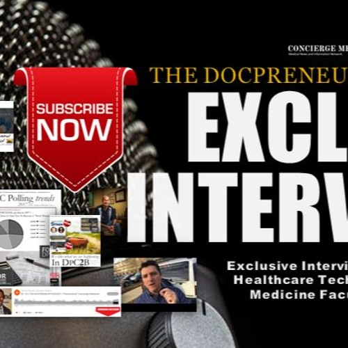 EP. 182 | DocPreneur Podcast | Part 3 Case Study, Employer-based DPC: KPI Ninja