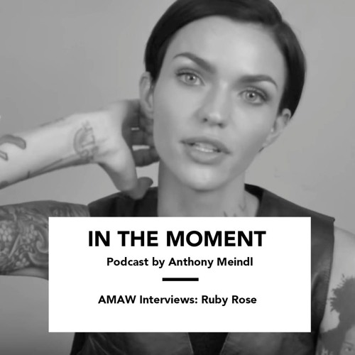 AMAW Interviews: Ruby Rose