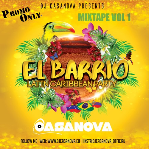EL BARRIO MIXTAPE 2K18 MIX BY DJ CASANOVA