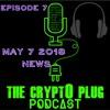 """Crypt0 Plug Podcast Ep.7: Congress Hearing, S.Korea Crypto, BTC Futures, & ZC calls ICOs """"Necessary"""""""