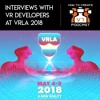 E11 | Interviews With VR Developers At VRLA 2018