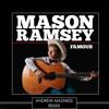 Mason Ramsey - Famous (Andrew Madness Remix)