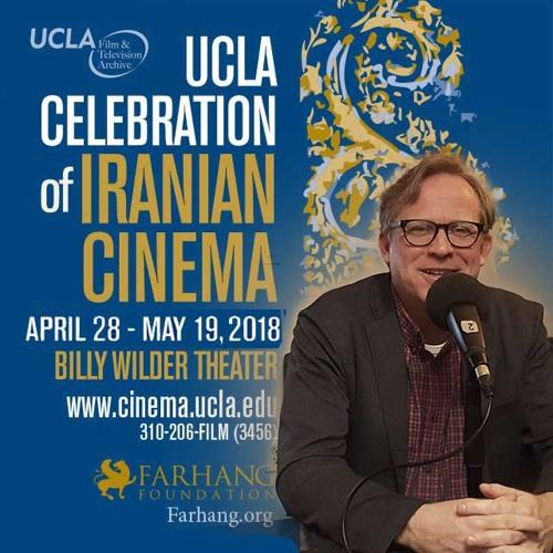 Paul Malcom - UCLA Celebration of Iranian Cinema