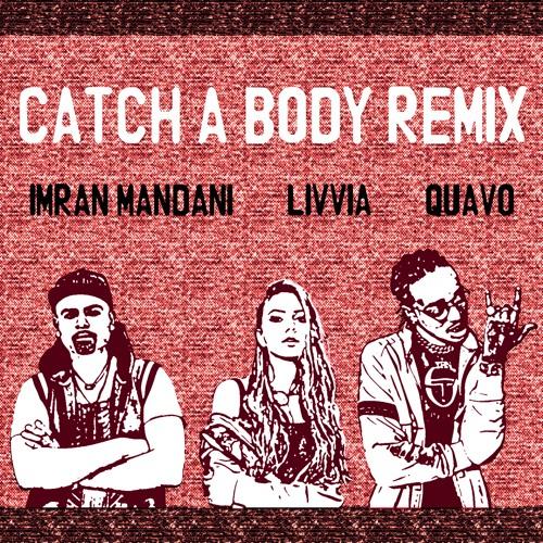 Catch A Body Rap Remix