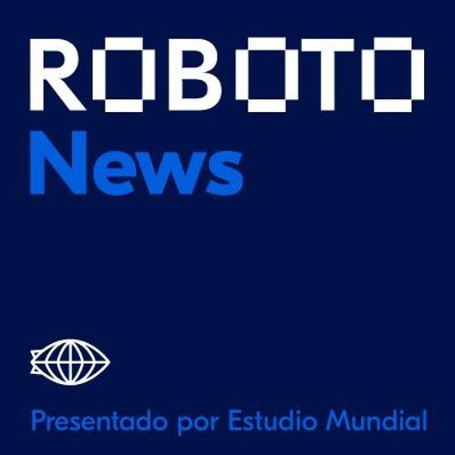 Roboto News 08.05.18