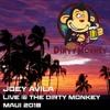Live @ The Dirty Monkey - Lahaina(Maui, Hawaii)