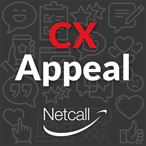 #5 CX Appeal // What is hpaPaaS? And how does it help CX? Richard Billington & Richard Farrell