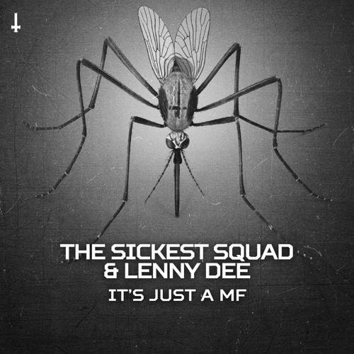 BRU053 - The Sickest Squad & Lenny Dee - It's Just a MF