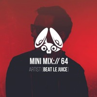 Stereofox Mini Mix://64 – Artist [Beat Le Juice]
