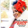 Saida Karoli - Kachumba Bunula