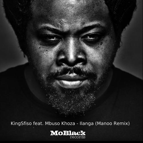 KingSfiso Feat.  Mbuso Khoza - Ilanga (Manoo Remix) [MoBlack Records] *Preview