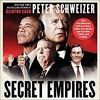 Show 3048 Secret Empires: How the American Political Class Hides Corruption and Enriches Family and Friends