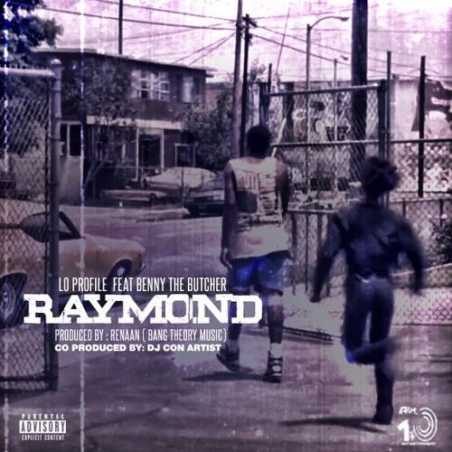 Raymond (Feat. Benny The Butcher)