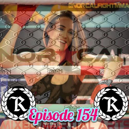 Episode 154: @norcalfightmma Podcast Featuring Amber Leibrock