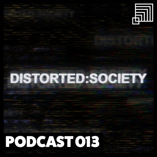 Monophobia Podcast #013 - Distorted:Society