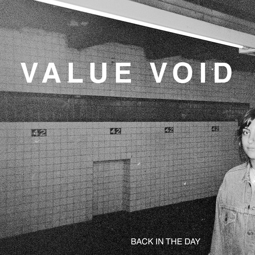 Value Void - Back In The Day