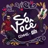 Dennis e MC G15 - Só Você (Áudio Oficial) Portada del disco