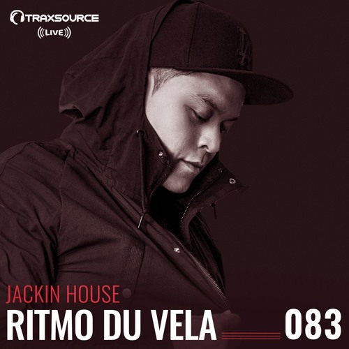 TRAXSOURCE LIVE! Sessions #083 - Jackin House with Ritmo Du Vela