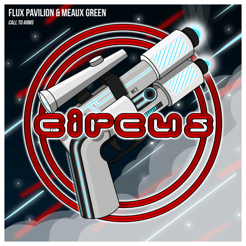 Flux Pavilion x Meaux Green - Call To Arms