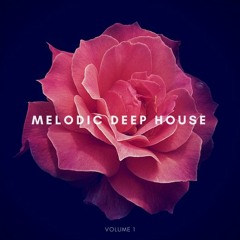 Best of Melodic Deep House - Vol. 1