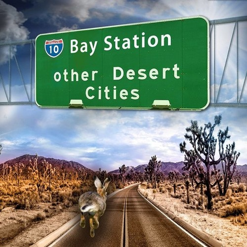 Other Desert Cities - Bay Station Band on Big Blend Radio