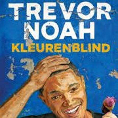 Kleurenblind - Trevor Noah, voorgelezen door Howard Komproe