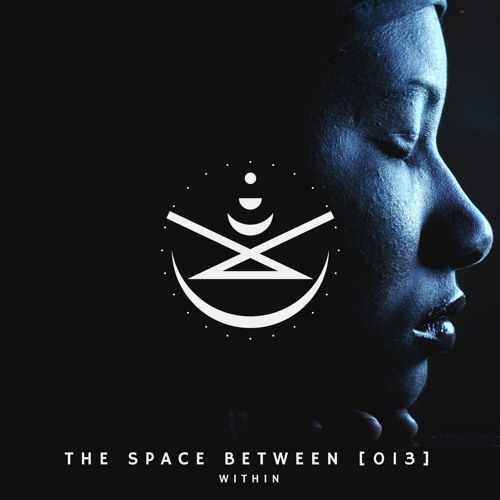The Space Between [013] - Within