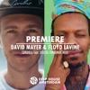 Premiere: David Mayer & Floyd Lavine - Sondela feat. Xolisa (Original Mix) [connected]