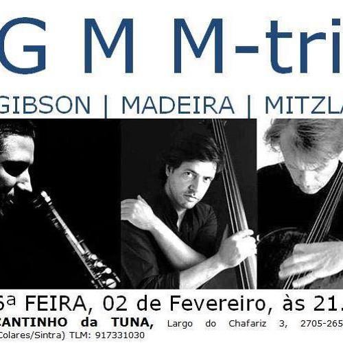 Gibson Madeira Mitzlaff Trio I