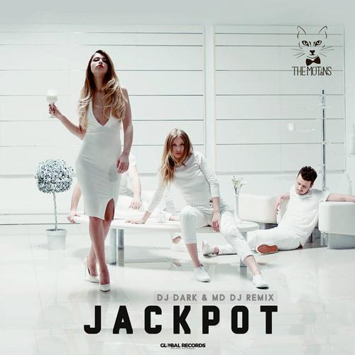 The Motans - Jackpot (Dj Dark & MD Dj Remix)