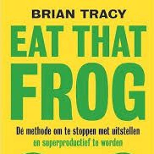 Henkjan Smits leest Eat that frog - Brian Tracy