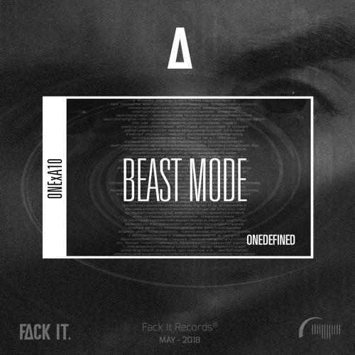 ONEDEFINED - Beast Mode (Original Mix)