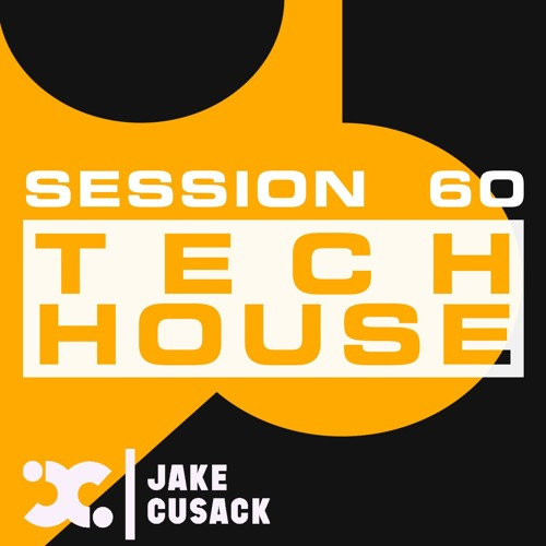 Jake Cusack - Tech House - S60