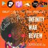 EP 29. INFINITY WAR REVIEW, FEAT NATHAN (@DJIMPULSEV1)