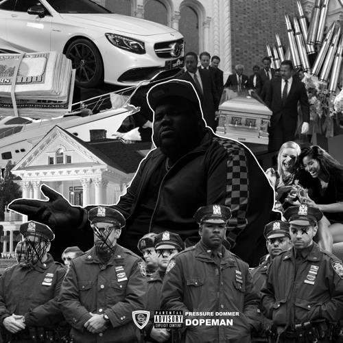 DopeMan ~ Pressure Dommer (@NoConvoPressure) Exec. Produced by Fye Jones (@NoConvoFye)