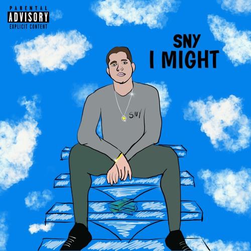 I Might - SNY Prod By Droyd