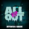 Dirty Snatcha & Renegvde - All Out (DIRTYSNATCHA VIP)