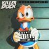 Killer Duck - Cuack Killer