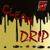 Clean Drip - Sammy Z (Produced by Taylor King)
