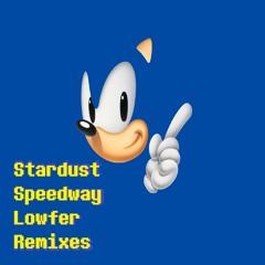 Stardust Speedway (Lowfer 'Good Future' Remix)