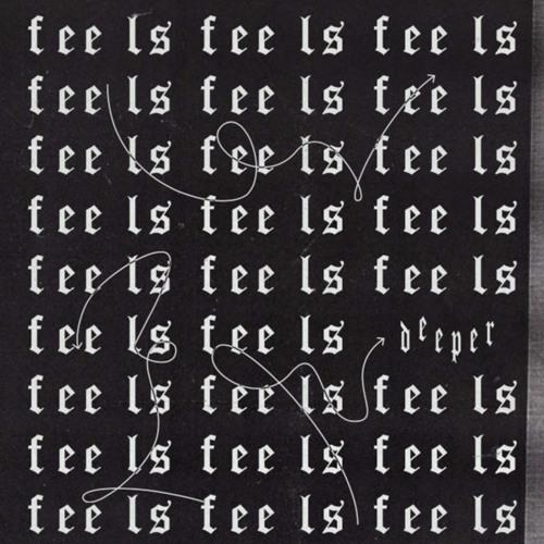 Deeper - Feels