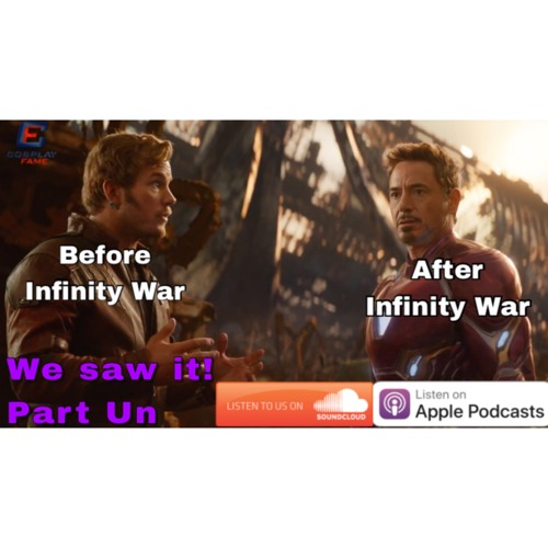 Yes, we saw Infinity War Part 1