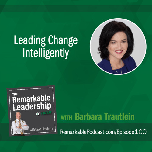 Leading Change Intelligently with Barbara Trautlein