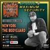 Episode: 8. Maximum Security- w/Newyork The Bodyguard & Guest Host Ricky